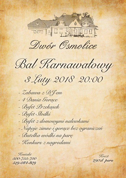 Zapraszamy na Bal Karnawałowy do Dworu Osmolice :) Zadzwoń i zarezerwuj !!! Tel. 500-755-700