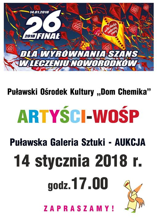 """Puławski Ośrodek Kultury """"Dom Chemika"""" jak co roku włącza się w ogólnopolskie obchody Finału…"""