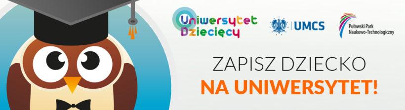 Ruszyły zapisy na II semestr Uniwersytetu Dziecięcego UMCS w Puławach