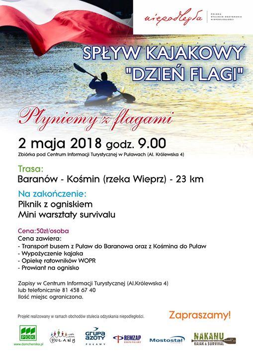️W programie spływu, który rozpocznie się w Baranowie a zakończy w Kośminie, jest również…