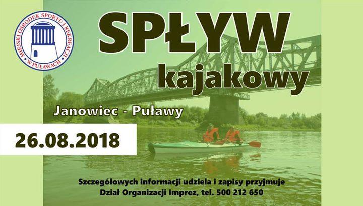 Miejski Ośrodek Sportu i Rekreacji w Puławach zaprasza 26 sierpnia wszystkich chętnych na spływ…