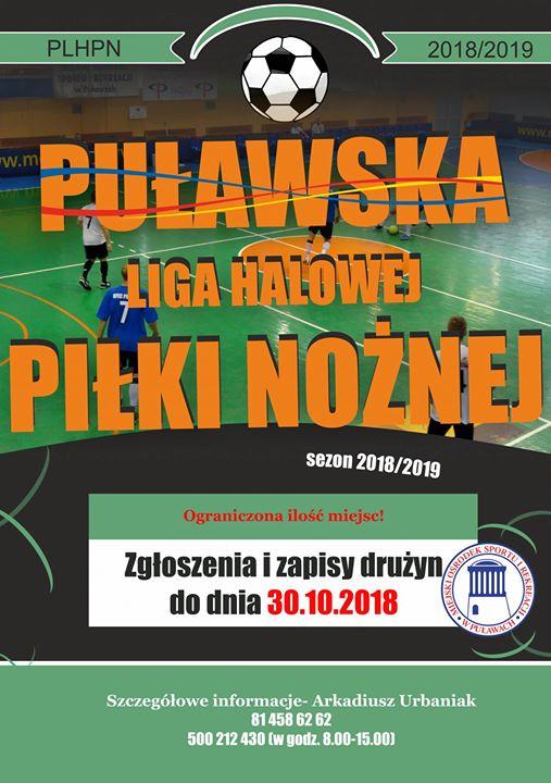 Puławska Liga Halowej Piłki Nożnej 2018/2019 ️Zgłoszenia drużyn do 30 października 2018 r
