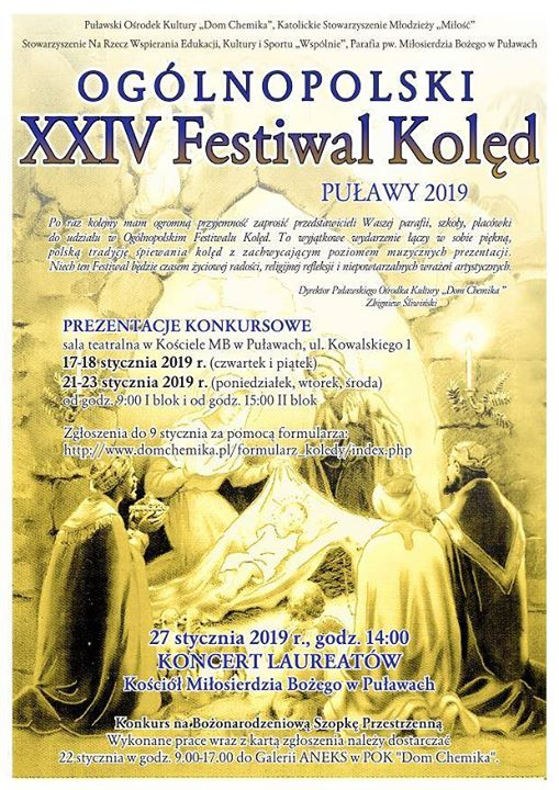 Ogólnopolski Festiwal Kolęd Puławy 2019 Zgłoszenia przyjmowane są do 9 stycznia, wyłącznie za pośrednictwem…