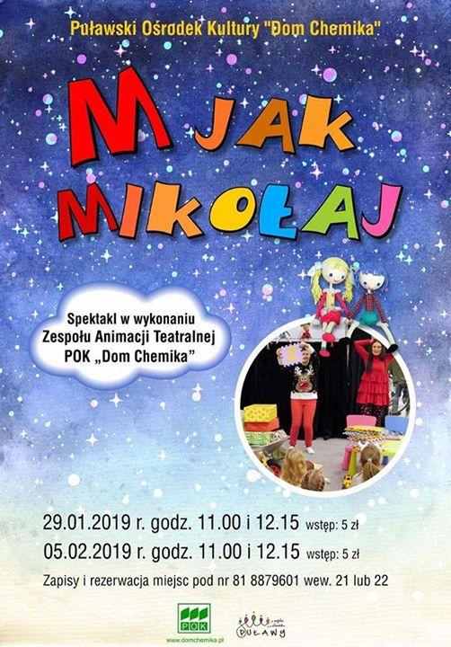 """Wyjątkowy spektakl """"M jak Mikołaj"""" w wykonaniu Zespołu Animacji Teatralnej POK """"Dom Chemika"""" już…"""