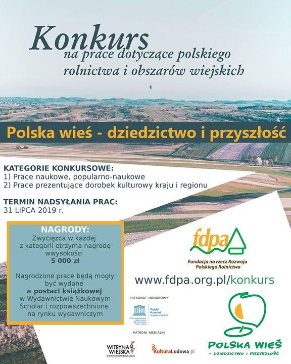 """Fundacja na rzecz Rozwoju Polskiego Rolnictwa ogłosiła XI edycję konkursu """"Polska wieś – dziedzictwo…"""
