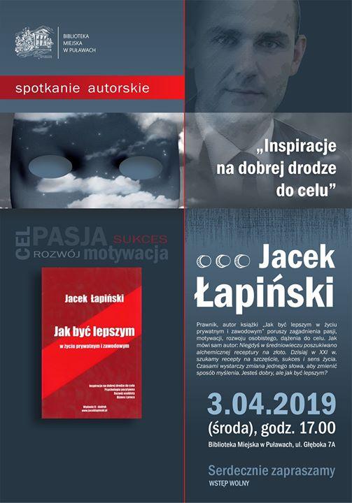 """Biblioteka Miejska w Puławach zaprasza na spotkanie autorskie Jacka Łapińskiego """"Inspiracje na dobrej drodze…"""