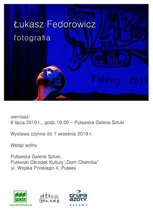 """""""Fotografia"""" Łukasza Fedorowicza to ekspozycja towarzysząca tegorocznej edycji Warsztatów Jazzowych Puławy 2019. Na otwarcie…"""