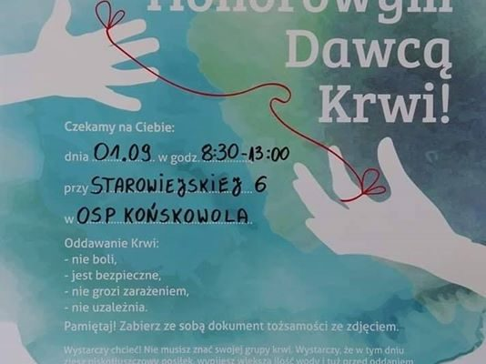 W imieniu druhów z OSP Końskowola, zachęcam do wziecia udziału w terenowej zbiórce krwi