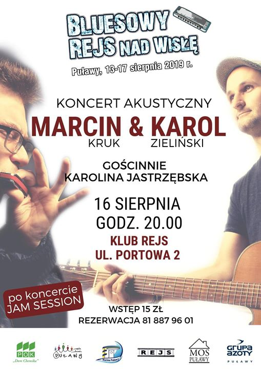 Dzisiaj, w ramach Bluesowego Rejsu nad Wisłą, wystąpi grupa Marcin&Karol (ft. Karolina Jastrzębska). Duet…