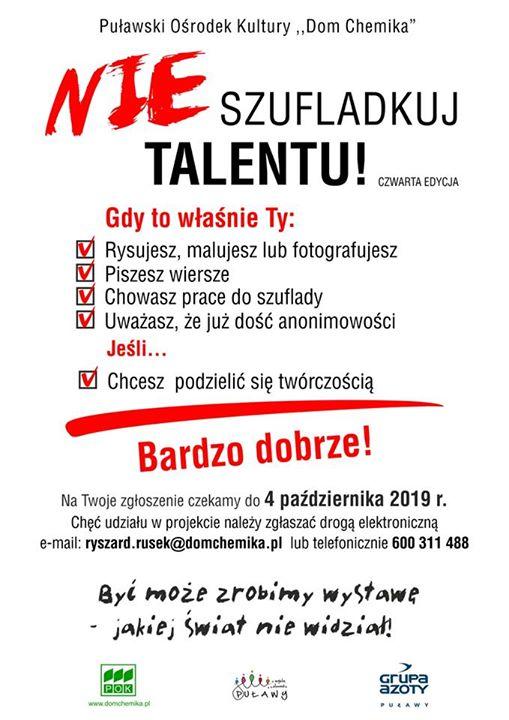 """Zapraszamy do udziału w kolejnej edycji artystycznego pospolitego ruszenia – """"Nie szufladkuj talentu!"""". Projekt…"""